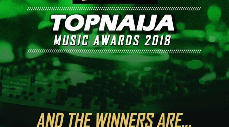 The Winners Of 2018 Top Naija Music Awards (6th Edition)